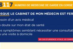 LE 116 117 NUMÉRO DE MÉDECINE DE GARDE EN CORSE